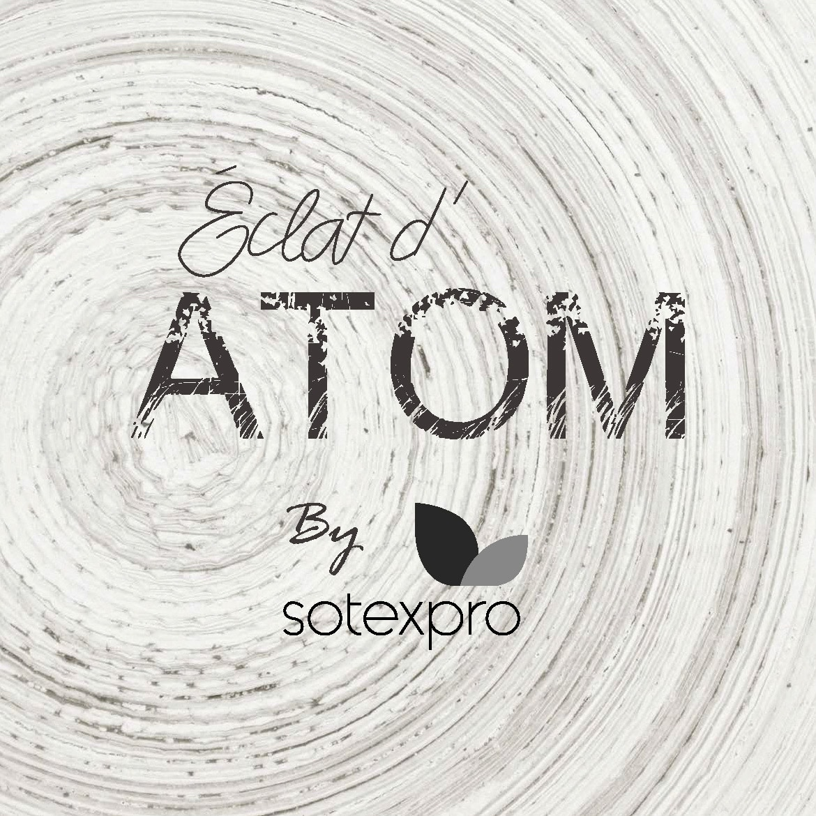 Collection éclat d'ATOM Sotexpro